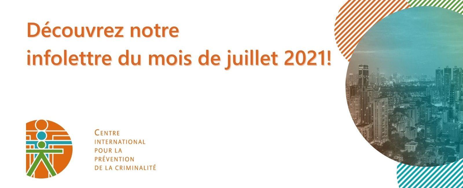 Infolettre – Juillet 2021